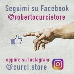 Segui Roberto Curci Store su Facebook e Instagram